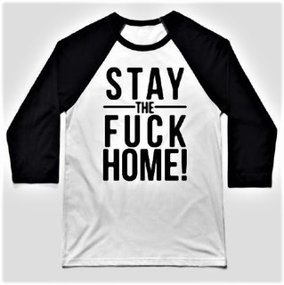 pict-Stay the F home t-shirts 3.jpg